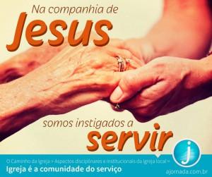 Igreja é a Comunidade do Serviço - A Jornada
